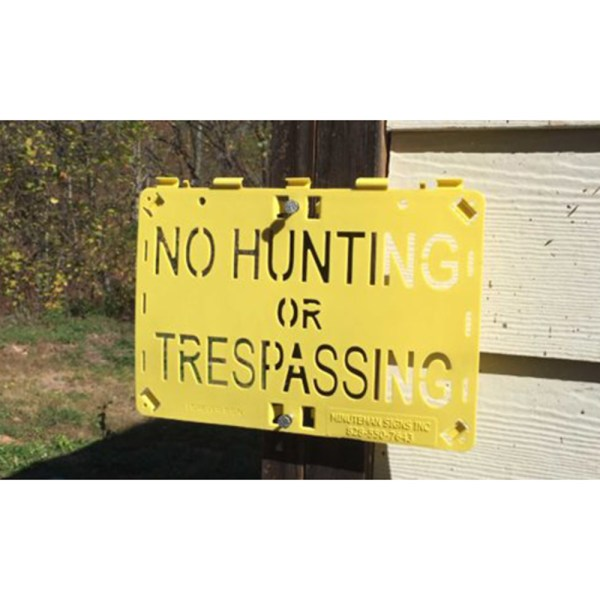 Molded For-ever Sign Yellow No Hunting or Trespassing Outside