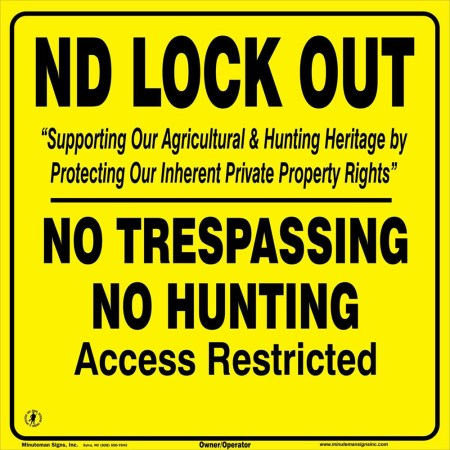 ND Lock Out Yellow No Trespassing Sign
