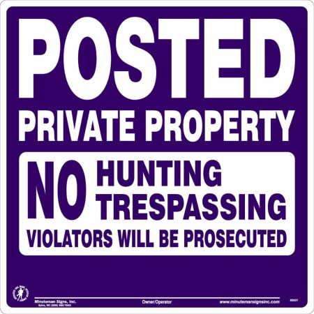 Posted Private Property No Hunting Trespassing Violators will be Prosecuted Purple Tyvek Sign Ready To Ship