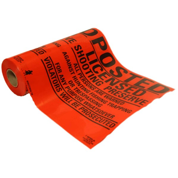 Roll of Custom Orange Vinyl Posted Licensed Shooting Preserve Signs