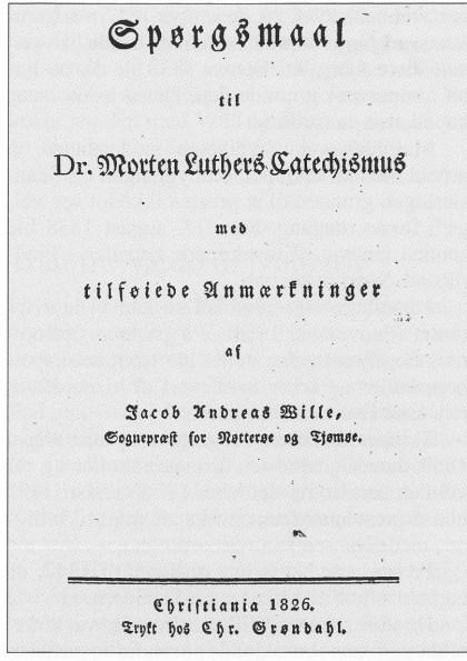 """Tittelsiden til «Spørsmålsboka"""". På innsiden står det: """"Denne Lærebog i Christendommen tilegnes Nøtterøe og Tjømøe Menigheder med Hengivenhed og Taknemmelighed af Forfatteren.»"""