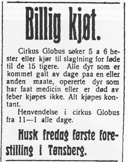 Annonse fra Vestfold Arbeiderblad 25. mai 1916. Den gang hadde han nemlig med seg den norske dyretemmeren Heinrich Lühr Henrichsen og hans mange tigere.