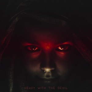 Heavy With The Devil
