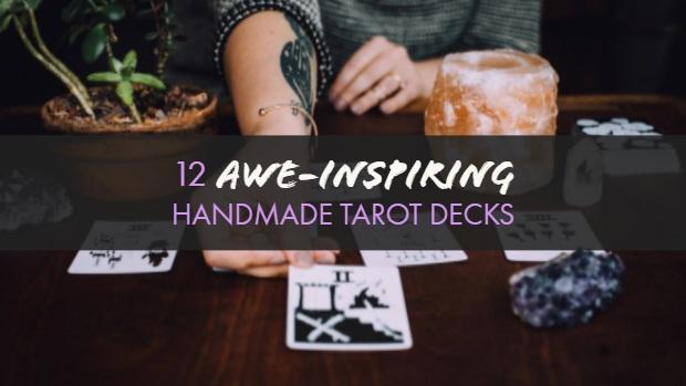 12 Awe-Inspiring, Handmade Tarot Decks - Not Your Counter CultureNot