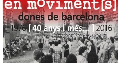 Nou Barris rep el cicle 'En moviment[s]. Dones de Barcelona. 40 anys i més. 1976-2016'