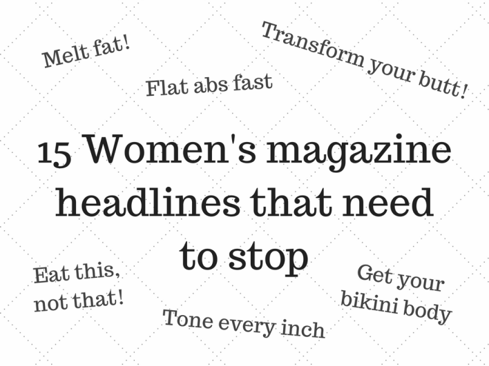 Women's magazine headlines that need to stop