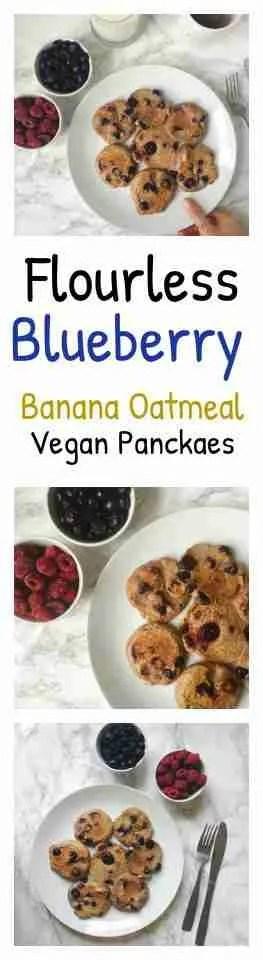 Flourless Blueberry banana oat vegan pancakes recipe- gluten free, sugar free