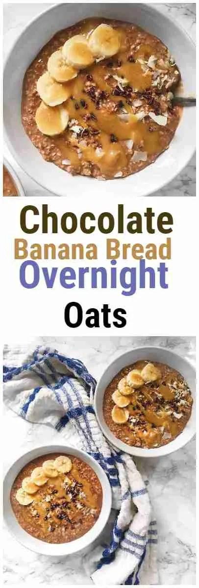 Chocolate Banana Bread Overnight Oats Recipe