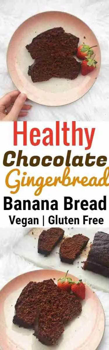 Healthy Chocolate Gingerbread Banana Bread Recipe