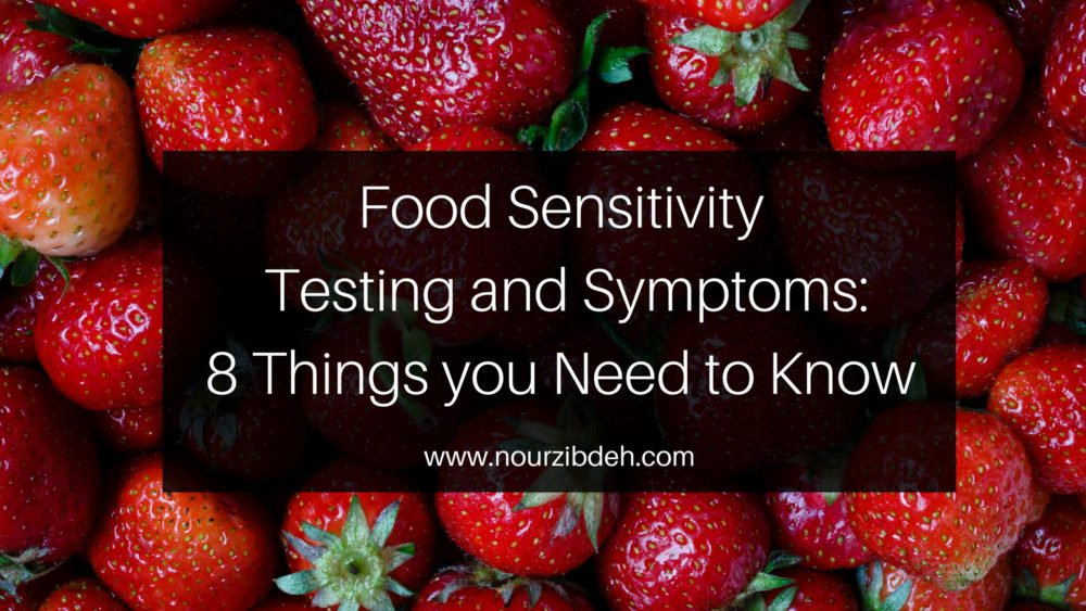 Food sensitivity testing and symptoms. Get tested, eat right, and eliminate symptoms. www.nourzibdeh.com