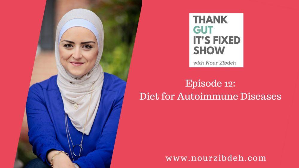 autoimmune diet, autoimmune health, AIP diet, gluten-free diet, dairy-free diet, gluten and autoimmune disease