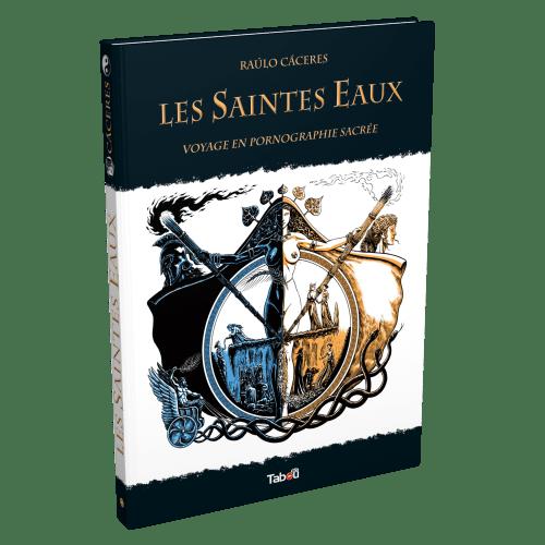 Bande dessinée Les Saintes Eaux de Raulo Caceres aux éditions Tabou - NXPL