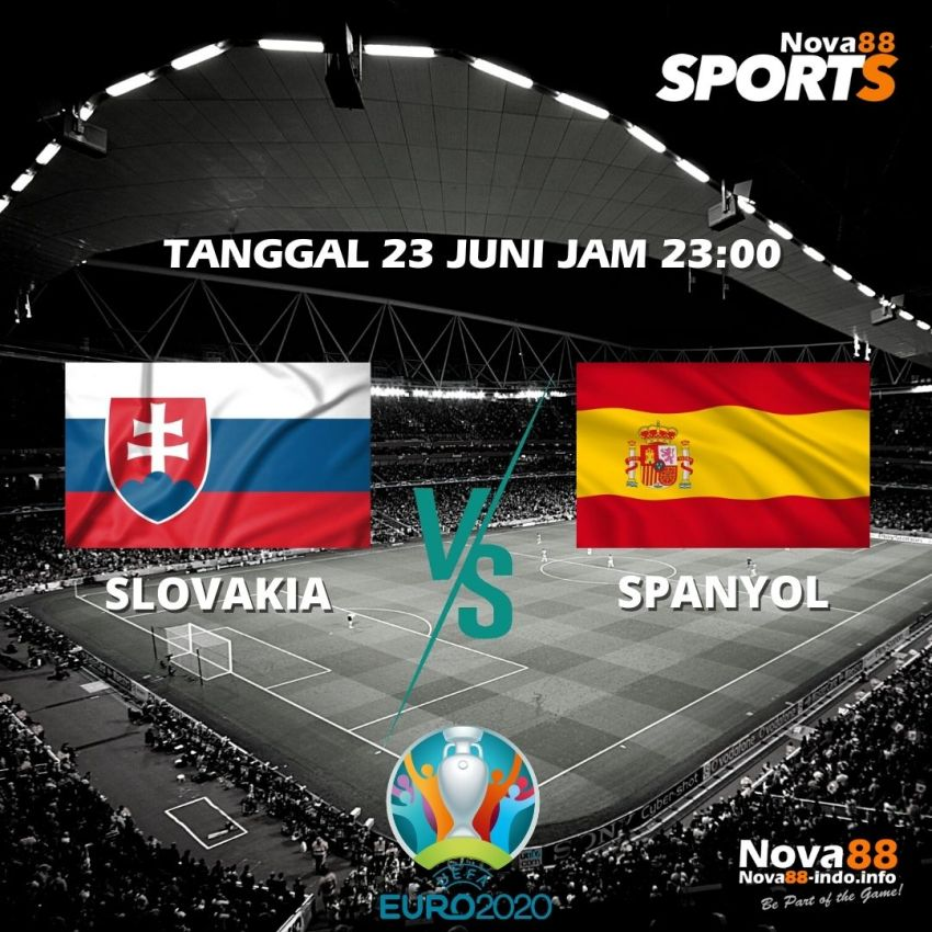 Prediksi Bola EURO 2021 Slovakia VS Spanyol - Nova88 Sports