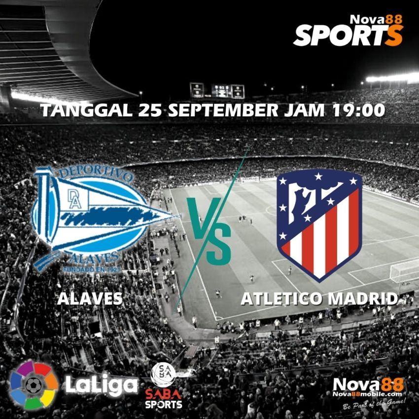 Prediksi Bola Alaves VS Atletico Madrid - Nova88 Sports