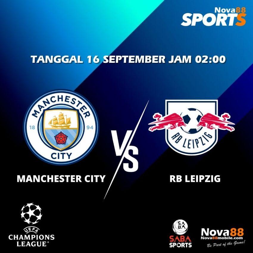 Prediksi Bola Manchester City VS RB Leipzig - Nova88 Sports