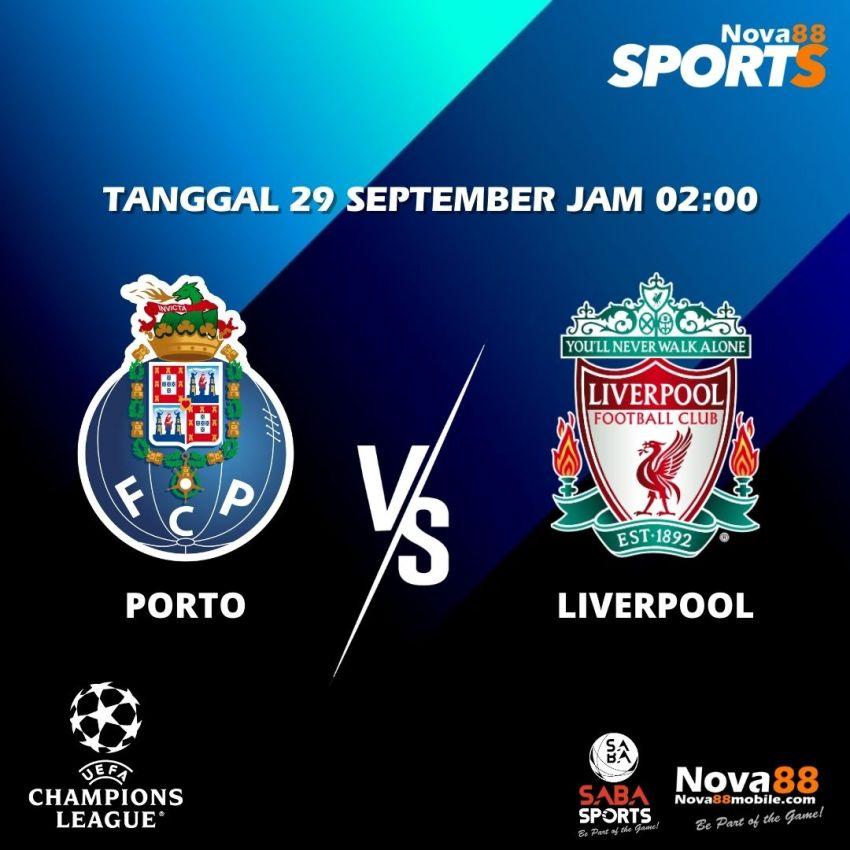 Prediksi Bola Porto VS Liverpool - Nova88 Sports