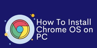 How to Install Chrome OS on Your PC or Mac