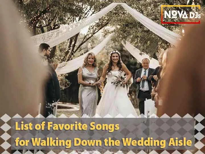 List of Favorite Songs for Walking Down the Wedding Aisle