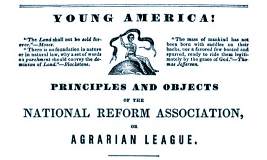 National Reform Association - Young America! Agrarian League