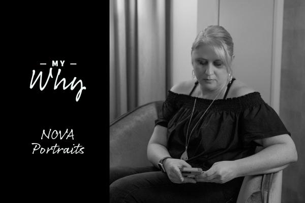 My Why – NOVA Portraits