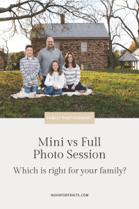Mini vs Full Photo Session, Which is right for your family? With image of family at Sully Historic Site in Northern Virginia