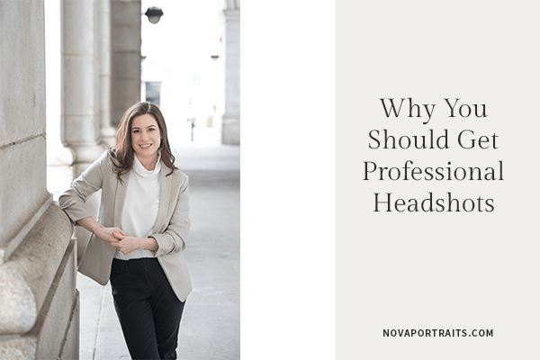 Why Do You Need Professional Headshots? | Northern Virginia Family and Headshot Photographer