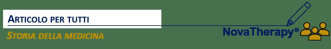 Articoli per tutti Storia della medicina NovaTherapy®
