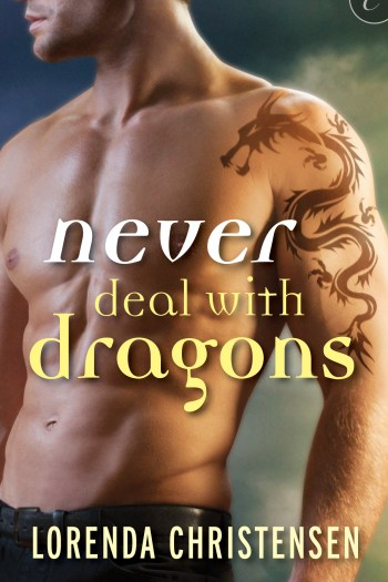 Review – Never Deal with Dragons by Lorenda Christensen