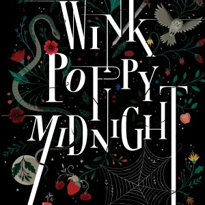 Audiobook Review | Wink Poppy Midnight by April Genevieve Tucholke