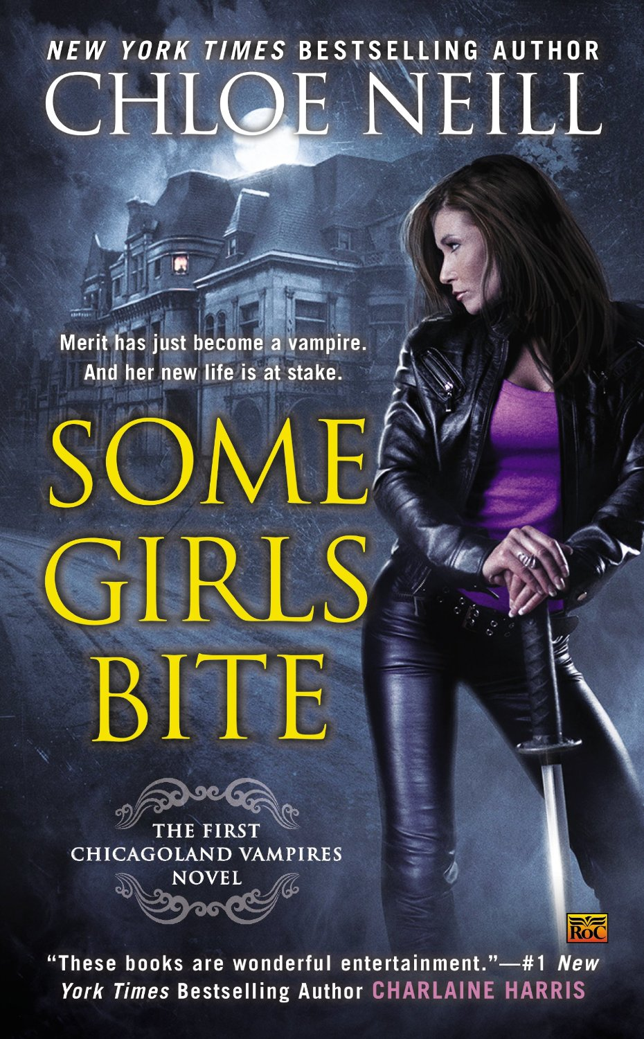 Review – Some Girls Bite by Chloe Neill