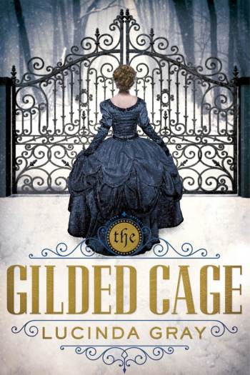 Review – The Gilded Cage by Lucinda Gray
