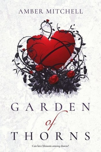 Review – Garden of Thorns by Amber Mitchell