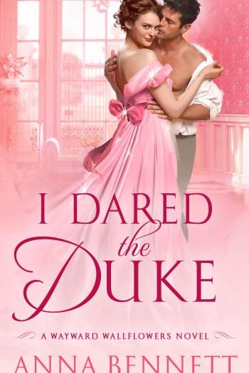 Review – I Dared the Duke by Anna Bennett