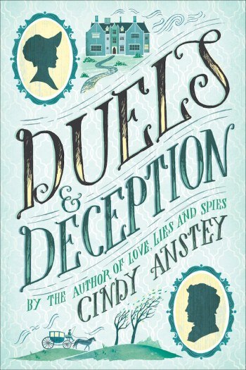 Review – Duels and Deception by Cindy Anstey