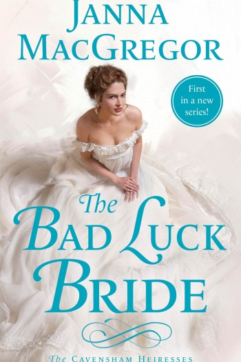 Review – The Bad Luck Bride by Janna MacGregor
