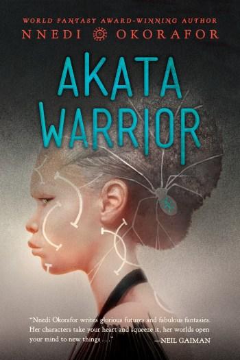 Blog Tour Review + #Giveaway – Akata Warrior by Nnedi Okorafor