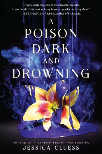 A Poison Dark and Drowning by Jessica Cluess | ARC Review