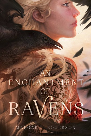 Review – An Enchantment of Ravens by Margaret Rogerson