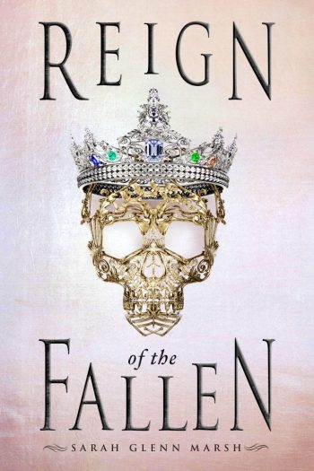 Necromancers, #OwnVoices, and Magic | Reign of the Fallen by Sarah Glenn Marsh (Blog Tour Review)