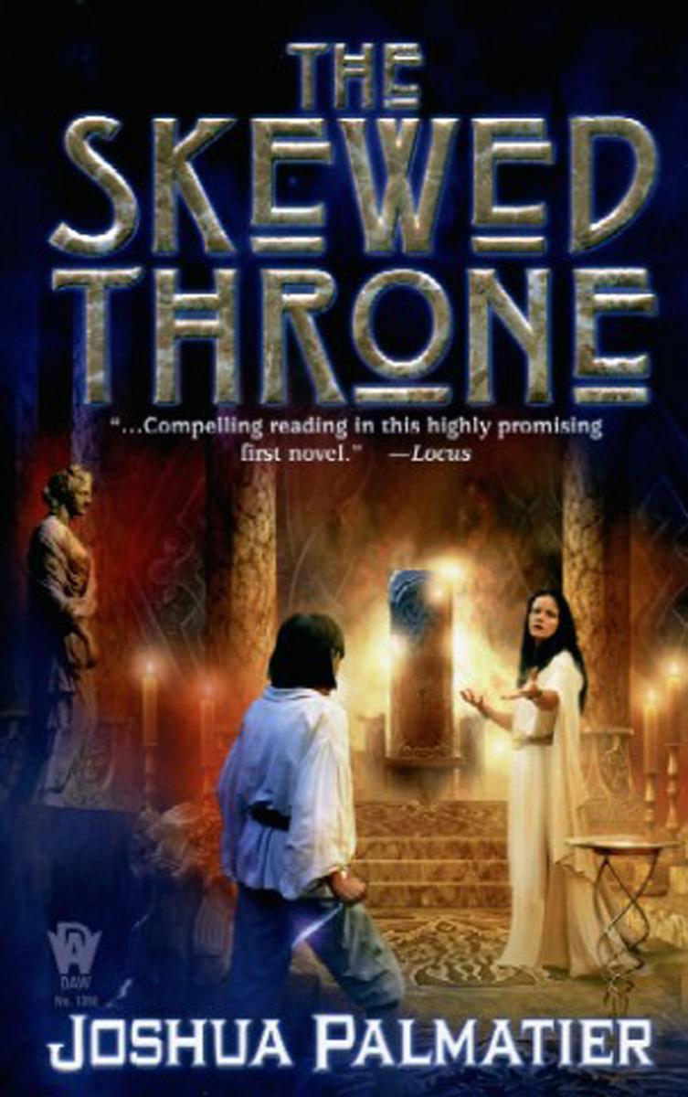 The Skewed Throne