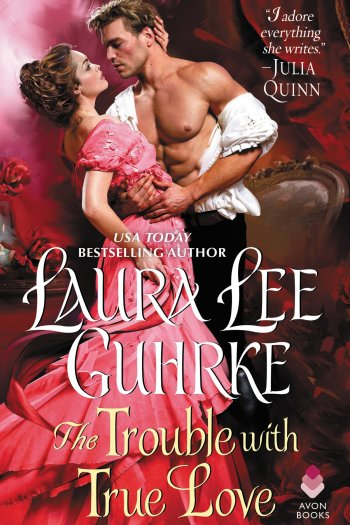 Review – The Trouble with True Love by Laura Lee Guhrke