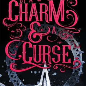 ARC Review | By a Charm and a Curse by Jaime Questell