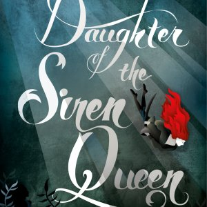Review – Daughter of the Siren Queen by Tricia Levenseller