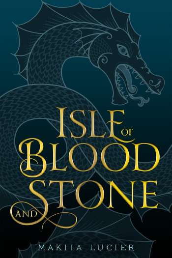 Great Book but No Reader Connection | Isle of Blood and Stone by Makiia Lucier
