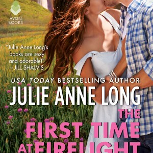 Book Review | The First Time at Firelight Falls by Julie Anne Long