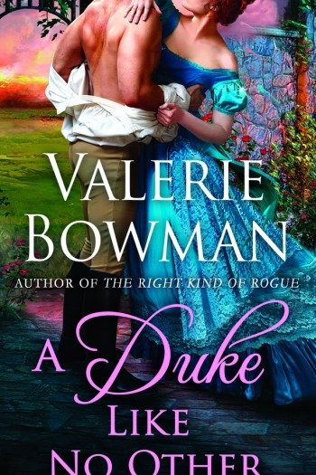 Second Chance Romance but No Standout | A Duke Like No Other by Valerie Bowman