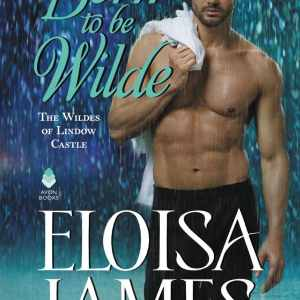 Insults Don't Make a Romance | Born to be Wilde by Eloisa James