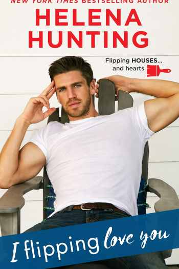 I Flipping Love You by Helena Hunting | Book Review