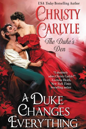 A Duke Changes Everything by Christy Carlyle | Book Review