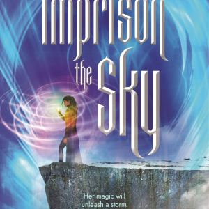 ARC Review | Imprison the Sky by A.C. Gaughen